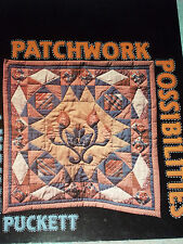 Patchwork possibilities Quilting Book by Marjorie Puckett ~ 100 Pages