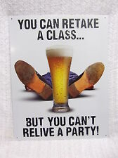 Student Class Relive Party Tin Metal Sign Decor FUNNY HUMOROUS Beer College NEW