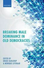 Breaking Male Dominance in Old Democracies (2013, Hardcover)