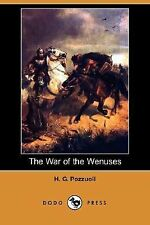 The War of the Wenuses by H. G. Pozzuoli (2007, Paperback)