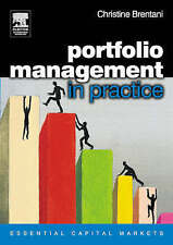 Portfolio Management in Practice (Essential Capital Markets) by Brentani, Chris