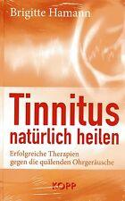 TINNITUS NATÜRLICH HEILEN - Buch von Brigitte Hamann - KOPP VERLAG - NEU