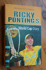 SIGNED Ricky Ponting's World Cup Diary by Brian Murgatroyd, Ricky Ponting...