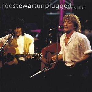 Unplugged...and Seated by Rod Stewart (CD, 2003, Warner Bros.)