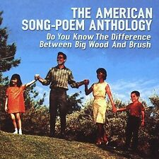 American Song-Poem Anthology: Do You Know the Difference Between Big Wood and B…