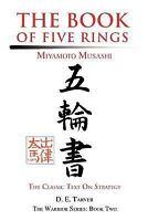 The Book of Five Rings: Miyamoto Musashi (Paperback or Softback)