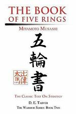 The Book of Five Rings : Miyamoto Musashi by D. E. Tarver (2004, Paperback)