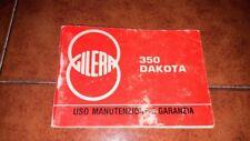 LIBRETTO USO MANUTENZIONE E GARANZIA GILERA 350 DAKOTA MOTO I EDIZIONE 1986