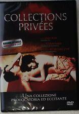 COLLECTIONS PRIVEES DVD VERSIONE INTEGRALE NUOVO SIGILLATO
