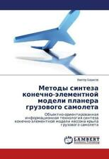 Metody sinteza konechno-elementnoy modeli planera gruzovogo samoleta von Viktor Borisov (2014, Taschenbuch)