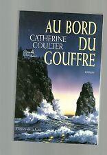 Catherine COULTER Au bord du gouffre 2001 TBE