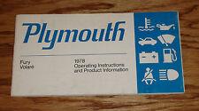 Original 1978 Plymouth Fury & Volare Owners Operators Manual 78