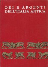ORI E ARGENTI DELL'ITALIA ANTICA Catalogo Mostra Torino e Bari 1961 *