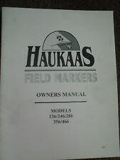 Haukaas Field Markers Models 136/246/286/356/466 Owners Manual