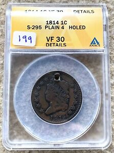 1814 CLASSIC HEAD LARGE CENT GRADED ANACS VF 30 DETAILS HOLED GREAT FOR TYPE SET