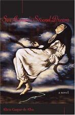 Sor Juana's Second Dream : A Novel by Alicia Gaspar de Alba (1999, Hardcover)