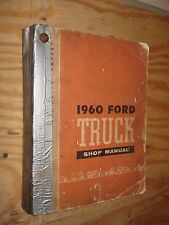 1960 FORD TRUCK SHOP MANUAL ORIGINAL TRUCK SERVICE BOOK OEM REPAIR
