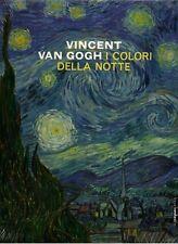 Vincent van Gogh I colori della notte - Linea d'Ombra Libri Milano 2008