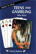 Teens and Gambling: Who Wins? (Issues in Focus)-ExLibrary