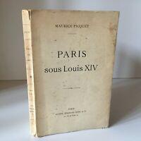 Maurice Picquet Parigi Sotto Louis XIV Topografia E Moeurs Mansi 1913