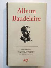 ALBUM PLEIADE N°13 BAUDELAIRE 1974 COMPLET TRES BON ETAT ICONOGRAPHIE
