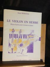 Bruno Rossignol Le Violon en herbe pièces faciles pour violon et piano Lemoine