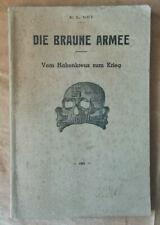 Dis Braune Armee Vom Hakenkreuz zum Krieg E L NEY éd 1933