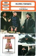 ALLONS Z'ENFANTS - Belvaux,Carmet,Boisset (Fiche Cinéma) 1981