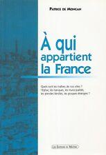 À QUI APPARTIENT LA FRANCE PAR PATRICE DE MONCAN AUX ÉDITIONS DU MÉCÈNE 2002