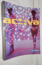 ACTIVA Human factors Design management 2000 Arte Design Moda Manuale Trend di e
