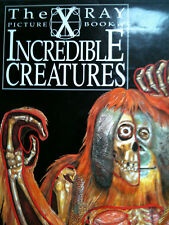 X Ray Picture Book of Incredible Creatures by Gerald Legg (Hardback, 1995)
