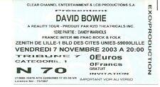 RARE / TICKET BILLET DE CONCERT - DAVID BOWIE : LIVE A LILLE ( FRANCE ) 2003