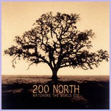 """200 North """"Watching The World Die"""""""