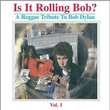 Is It Rolling Bob? A Reggae Tribute to Bob Dylan by Various Artists (CD, Aug-200