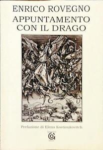 APPUNTAMENTO CON IL DRAGO - ENRICO ROVEGNO - ED GAMMARÒ 2008