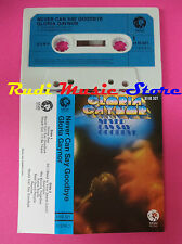 MC GLORIA GAYNOR Never can say goodbye 1975 MGM 3110 321 no cd lp dvd vhs