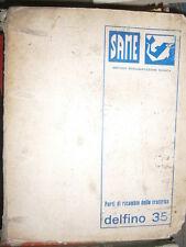 Same DELFINO 35 1983 : catalogue de pièces