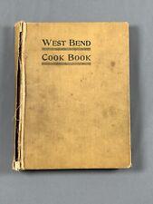 Vtg 1907 West Bend Cook Book Hattie E Crump