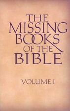 The Missing Books of the Bible ( Volume 1)