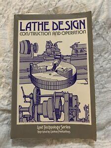 Lathe Design Construction and Operation by Oscar Perrigo