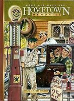 Good Old Days Presents Hometown Memories by Tate, Ken