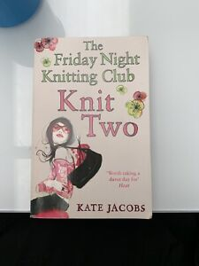 Knit Two by Kate Jacobs (Paperback, 2009)