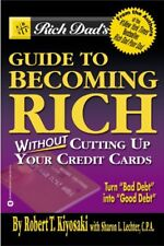 Rich Dads Guide to Becoming Rich...Without Cuttin