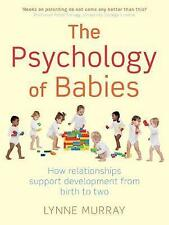 The Psychology of Babies: How Relationships Support Development from Birth to T…