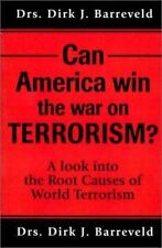 Can America Win the War on Terrorism? : A Look into the Root Causes of World Ter