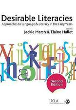 Desirable Literacies: Approaches to Language and Literacy in the Early Years (Pu