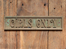"""GIRLS ONLY"" New Old Style Cast Bronze Resin Child's Bedroom, Craft Room Plaque"