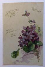 CPA. Illustrateur KLEIN. Violettes. 1904? Ste Marie. 15 Août. Heureuse Fête