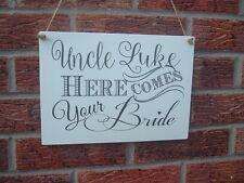Wedding Signs Wait Until You See Her Personalised Bridesmaid Page Boy Vintage