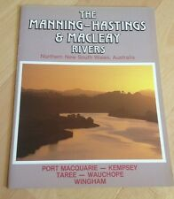 THE MANNING, HASTINGS & MACLEAY RIVERS, NORTH NSW. LEE PEARCE,